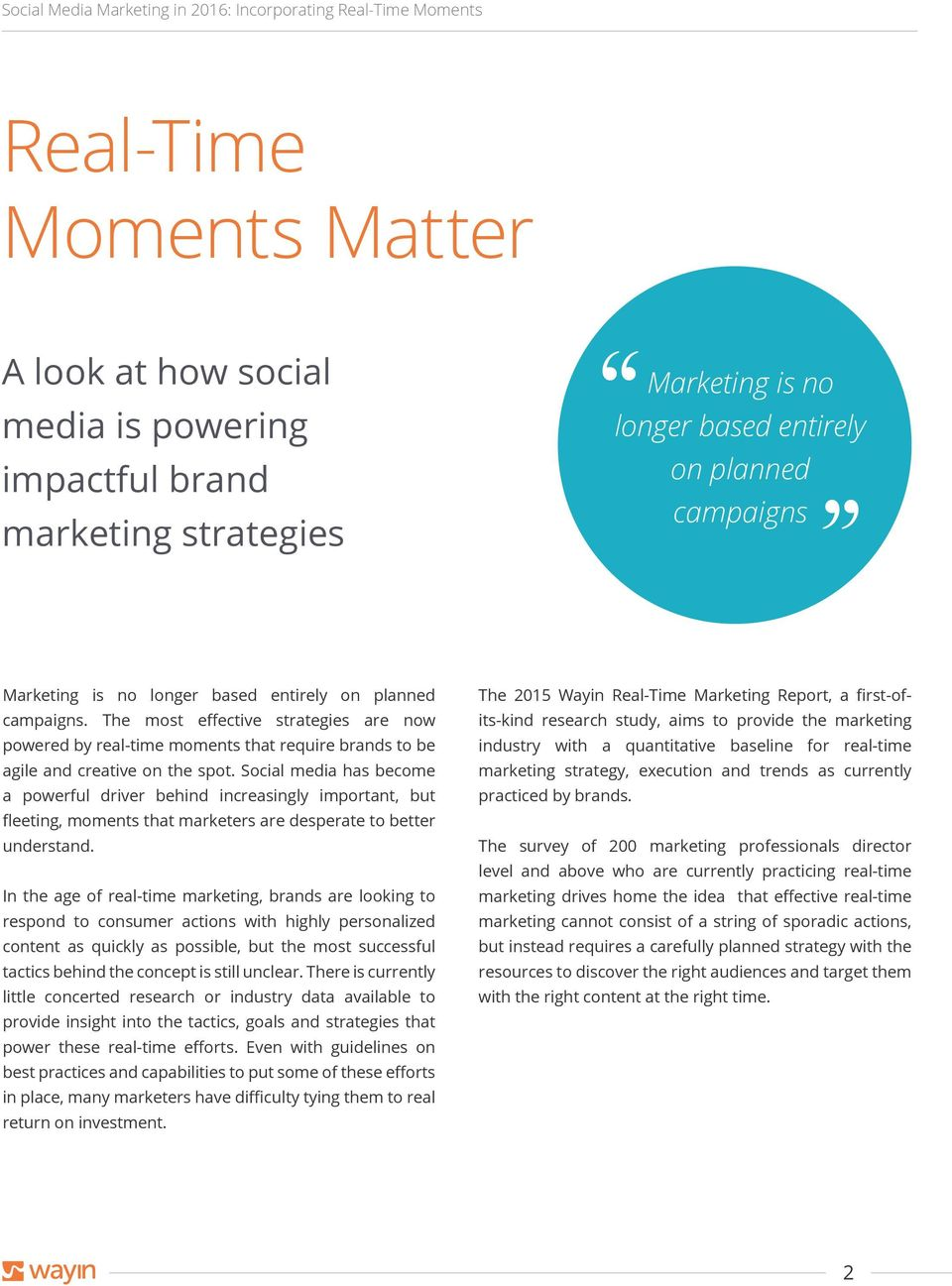 Social media has become a powerful driver behind increasingly important, but fleeting, moments that marketers are desperate to better understand.