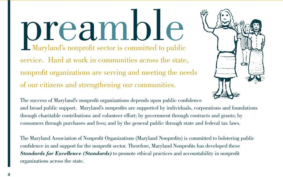 The success of Maryland s nonprofit organizations depends upon public confidence and broad public support.
