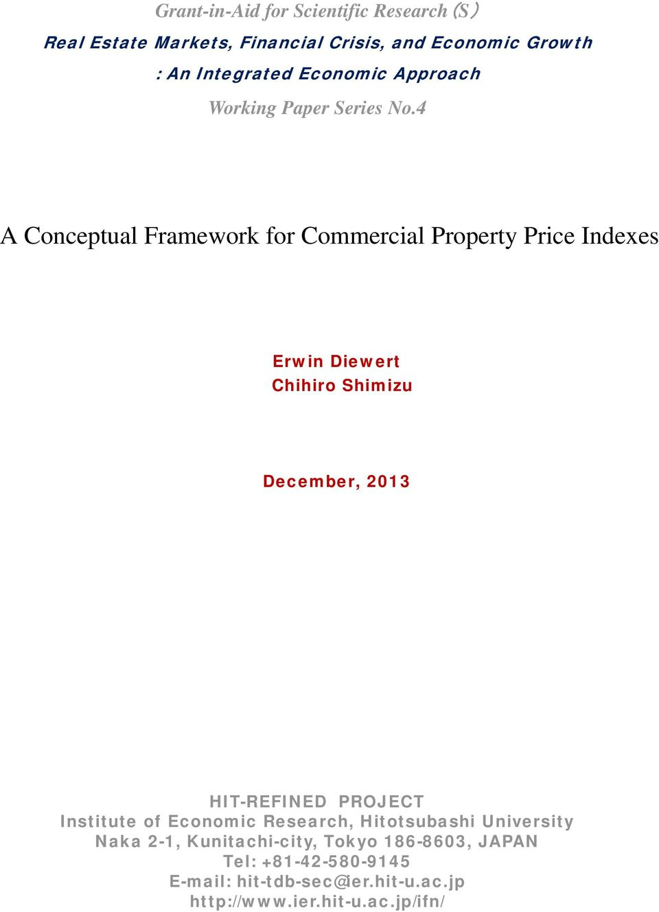 4 A Concepual Framework for Commercial Propery Price Indexes Erwin Diewer Chihiro Shimizu December, 2013