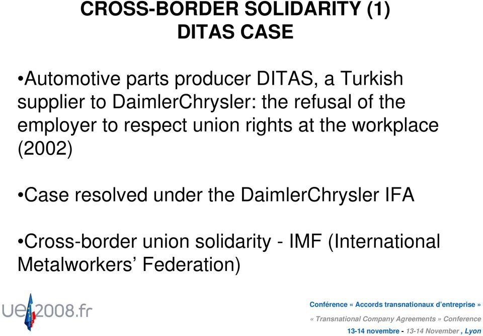 union rights at the workplace (2002) Case resolved under the DaimlerChrysler