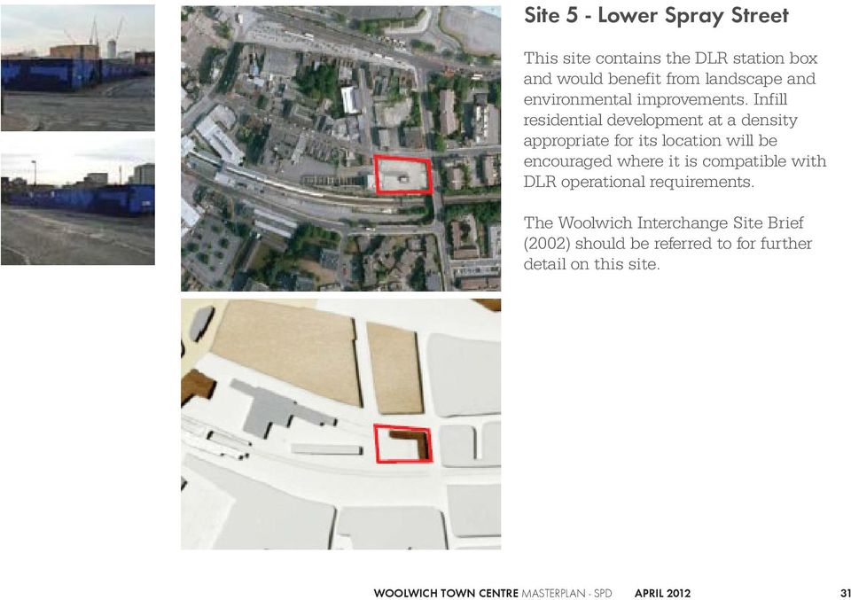 Infill residential development at a density appropriate for its location will be encouraged where it is