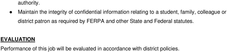student, family, colleague or district patron as required by FERPA