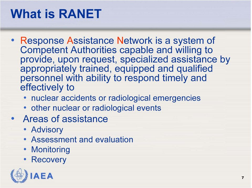 with ability to respond timely and effectively to nuclear accidents or radiological emergencies other