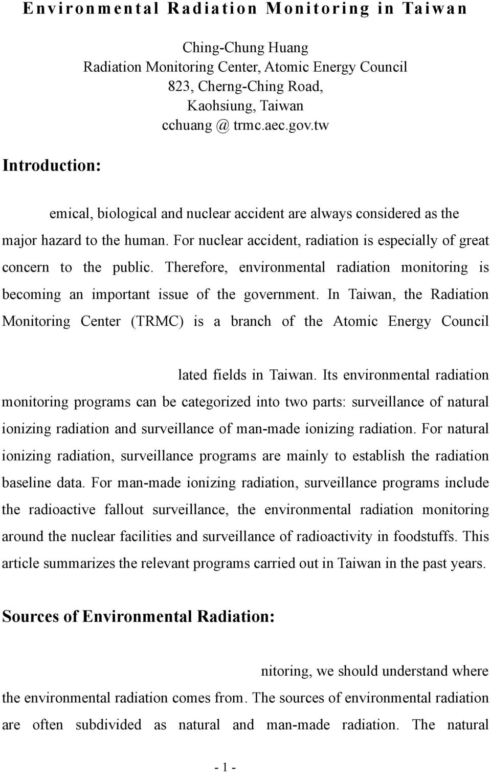 Therefore, environmental radiation monitoring is becoming an important issue of the government.