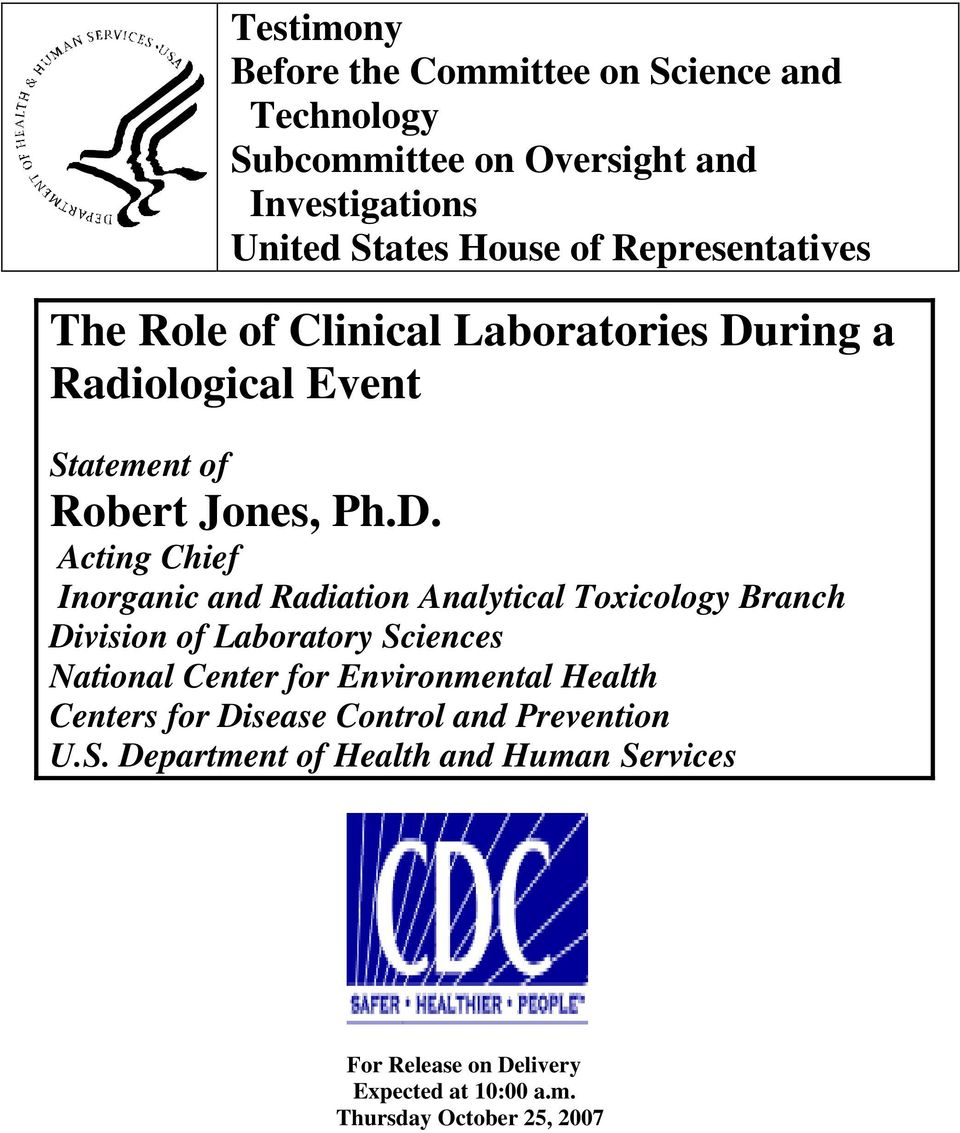 ring a Radiological Event Statement of Robert Jones, Ph.D.