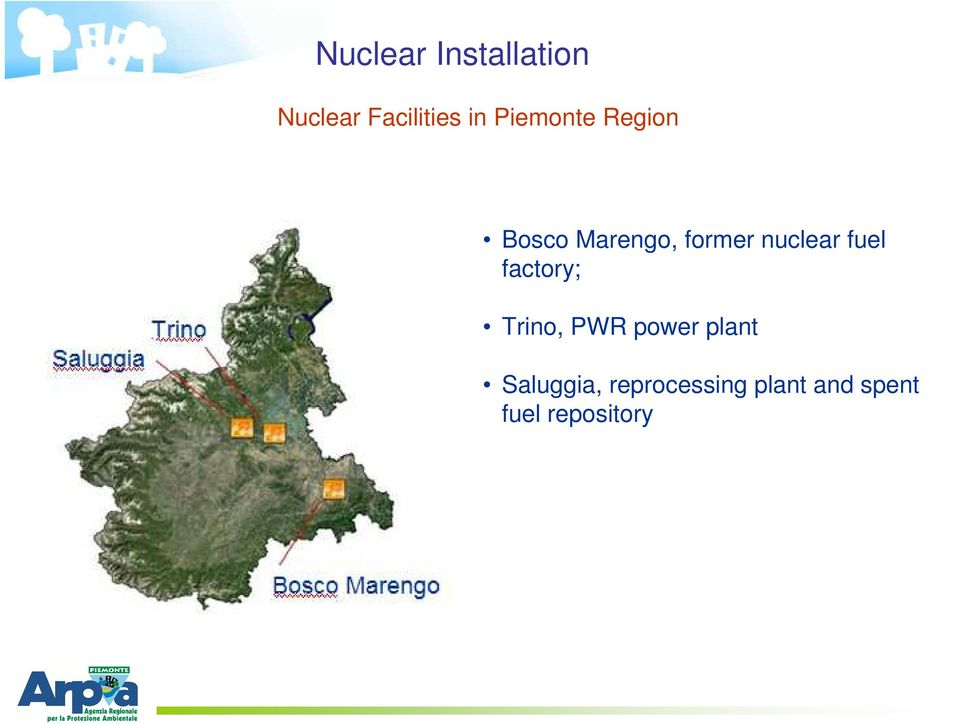 nuclear fuel factory; Trino, PWR power plant