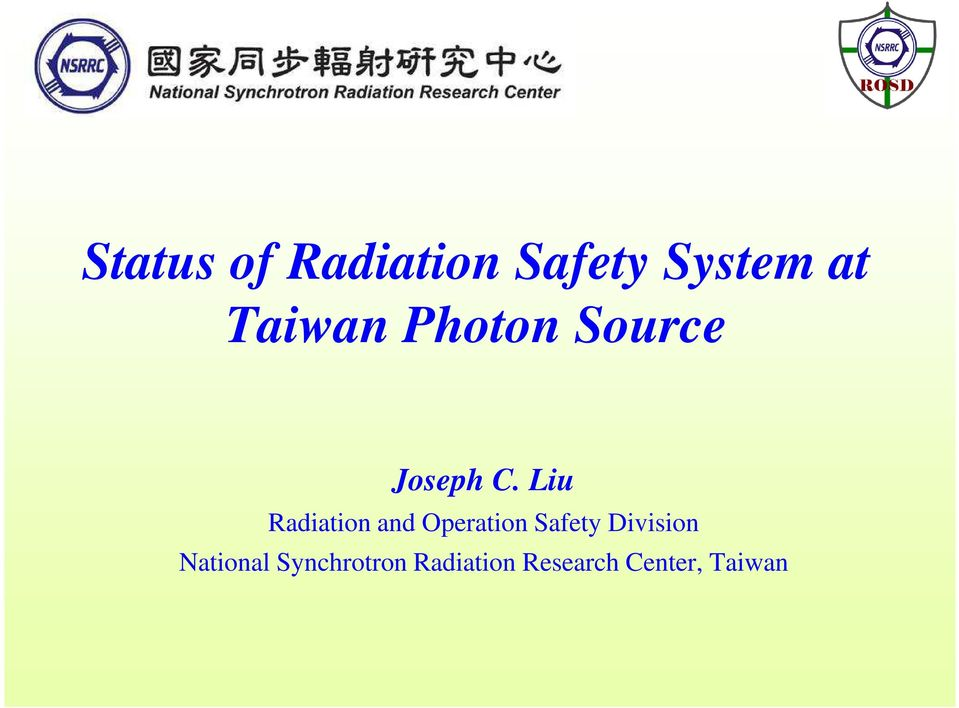 Liu Radiation and Operation Safety