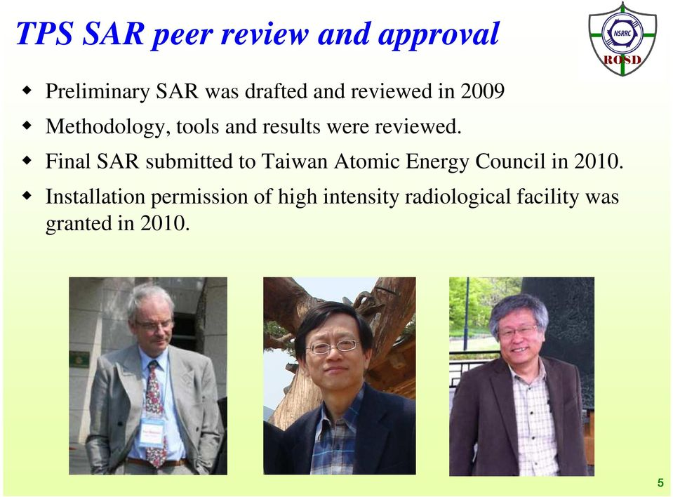 Final SAR submitted to Taiwan Atomic Energy Council in 2010.