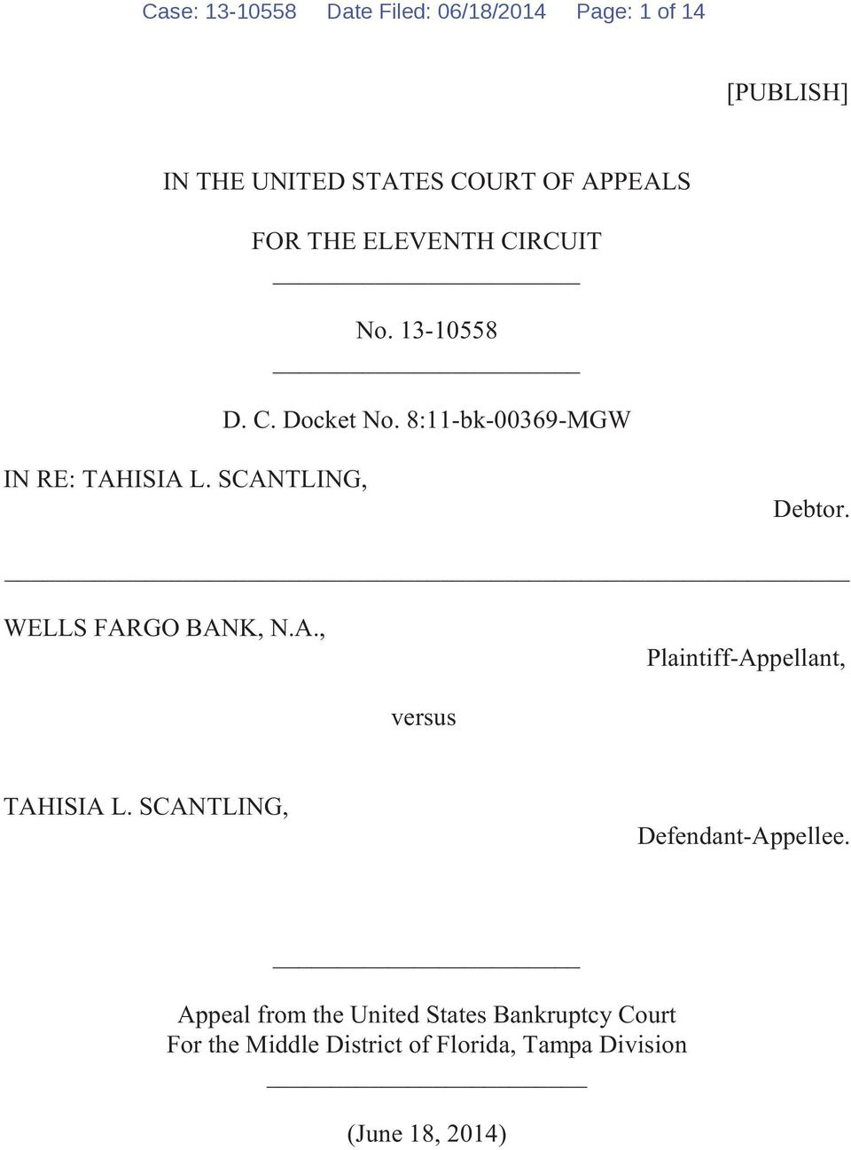 WELLS FARGO BANK, N.A., Plaintiff-Appellant, versus TAHISIA L. SCANTLING, Defendant-Appellee.
