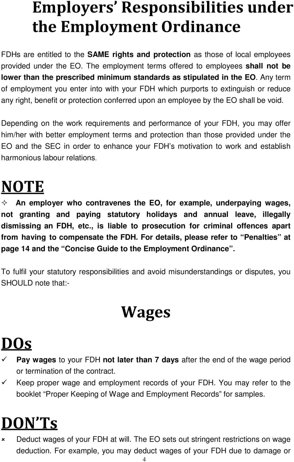 Any term of employment you enter into with your FDH which purports to extinguish or reduce any right, benefit or protection conferred upon an employee by the EO shall be void.