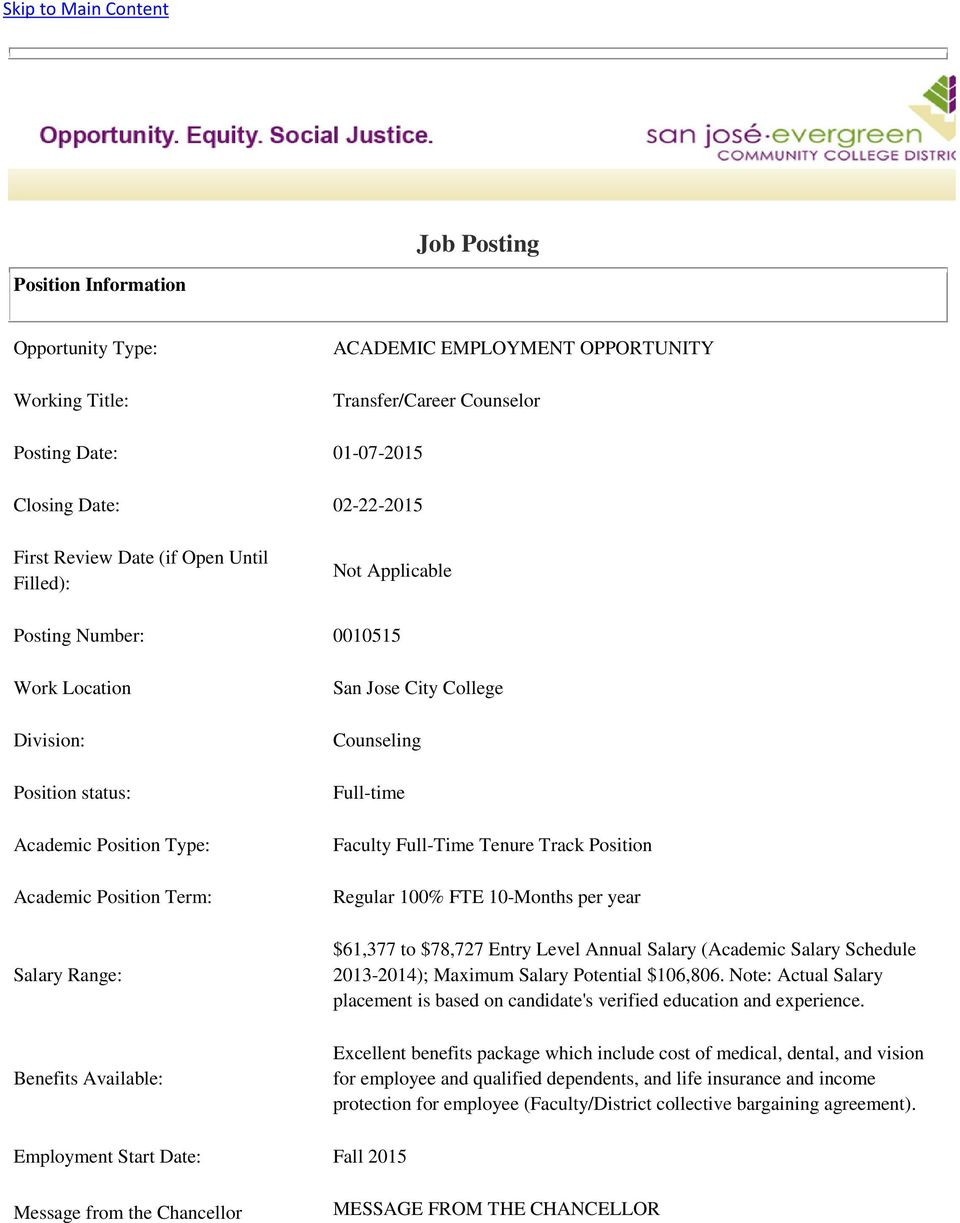 City College Counseling Full-time Faculty Full-Time Tenure Track Position Regular 100% FTE 10-Months per year $61,377 to $78,727 Entry Level Annual Salary (Academic Salary Schedule 2013-2014);