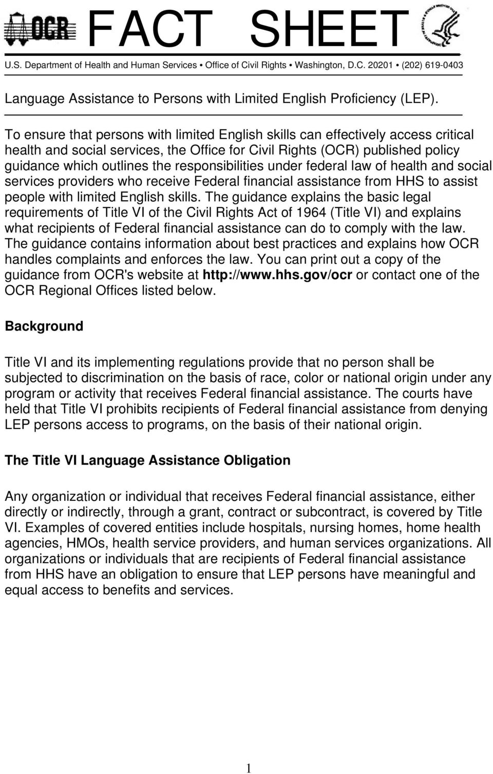 responsibilities under federal law of health and social services providers who receive Federal financial assistance from HHS to assist people with limited English skills.
