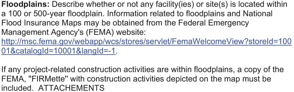 (FEMA) website: http://msc.fema.gov/webapp/wcs/stores/servlet/femawelcomeview?storeid=100 01&catalogId=10001&langId=-1.