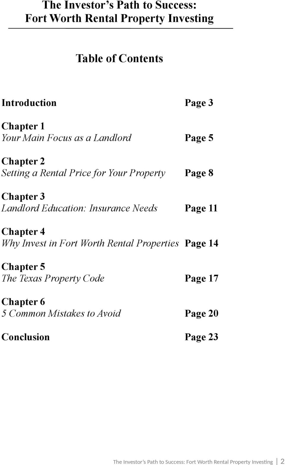 Chapter 3 Landlord Education: Insurance Needs Page 11 Chapter 4 Why Invest in Fort Worth Rental Properties