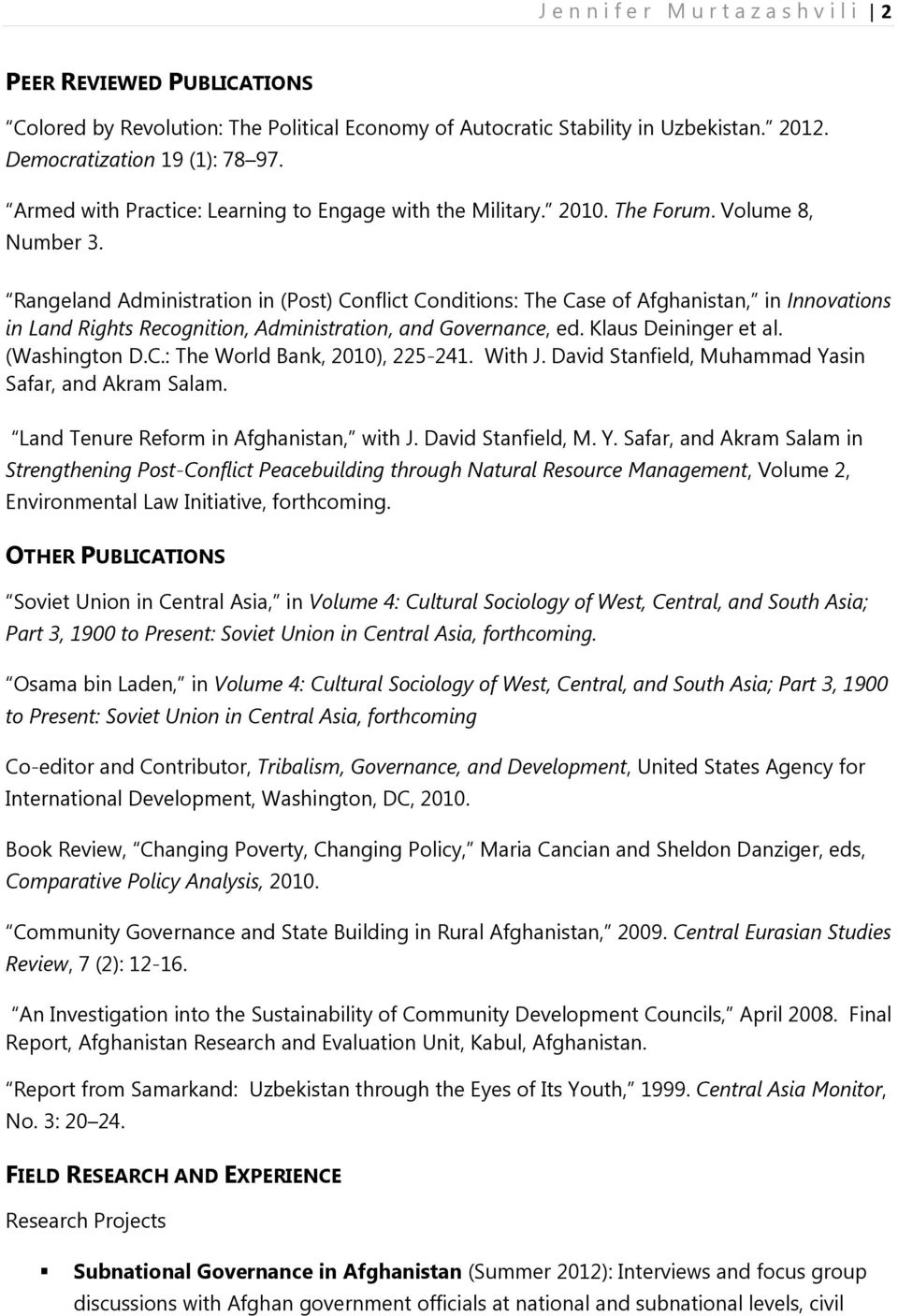 Rangeland Administration in (Post) Conflict Conditions: The Case of Afghanistan, in Innovations in Land Rights Recognition, Administration, and Governance, ed. Klaus Deininger et al. (Washington D.C.: The World Bank, 2010), 225-241.