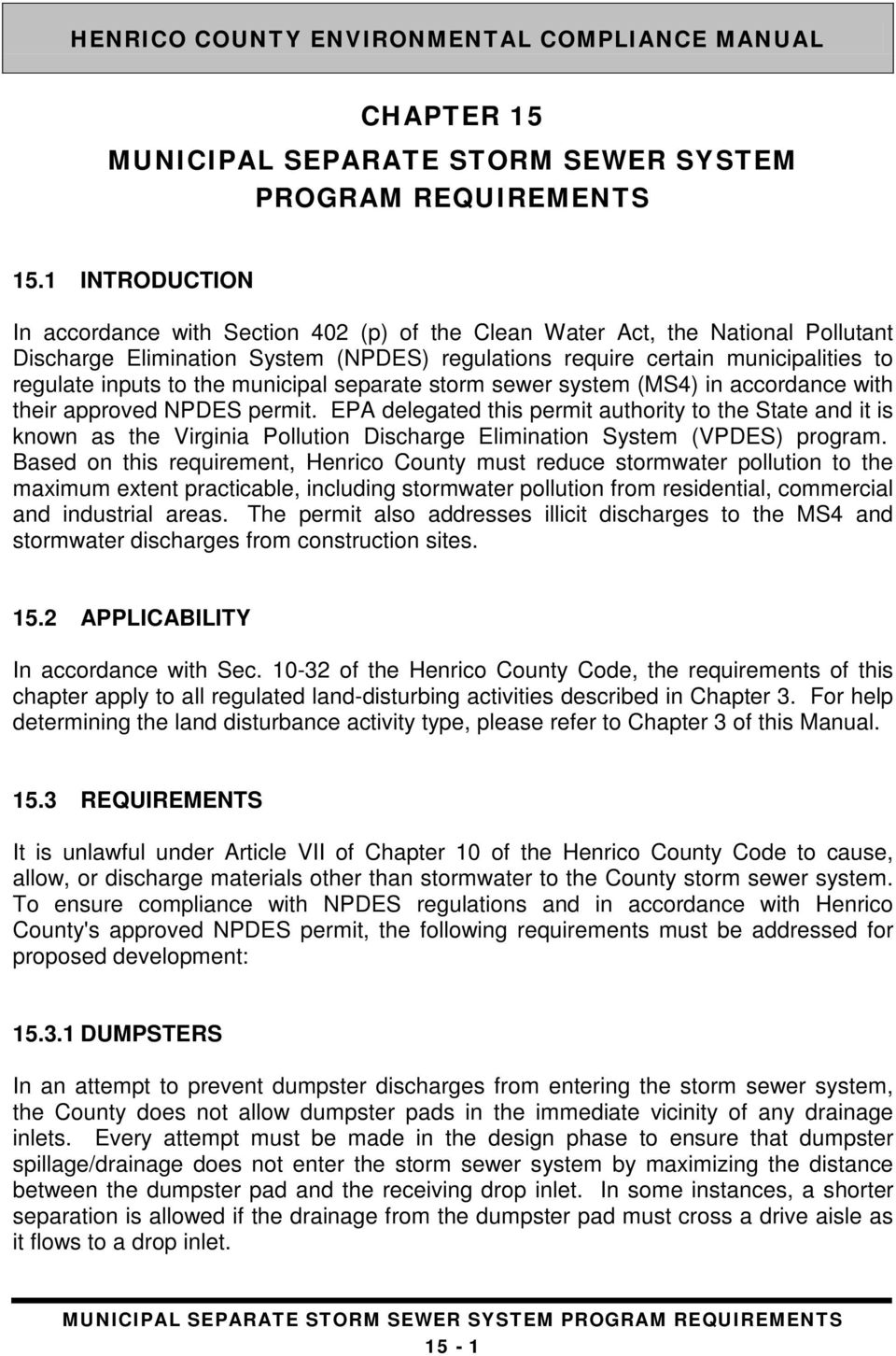 the municipal separate storm sewer system (MS4) in accordance with their approved NPDES permit.