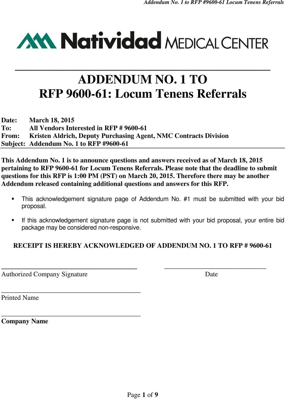 1 to RFP #9600-61 This Addendum No. 1 is to announce questions and answers received as of March 18, 2015 pertaining to RFP 9600-61 for Locum Tenens Referrals.