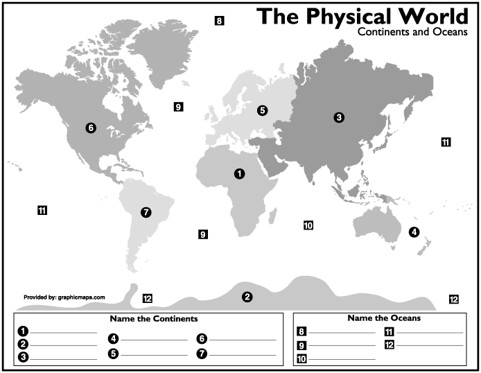 1. World ontinents and Oceans Objective: Students will be able to identify and label each of the world continents and oceans when provided a blank map