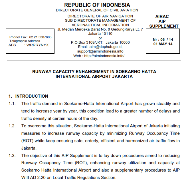 Soekarno-Hatta Capacity Enhancements Capacity Enhancements (To cope with rapidly increasing demand) Achieved