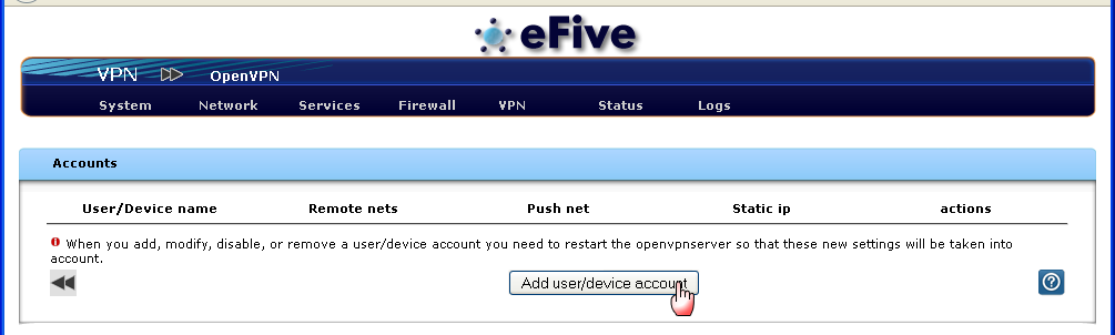 Step 4 - VPN configuration Creating a VPN account For each ewon to connect, you need to create a VPN account.
