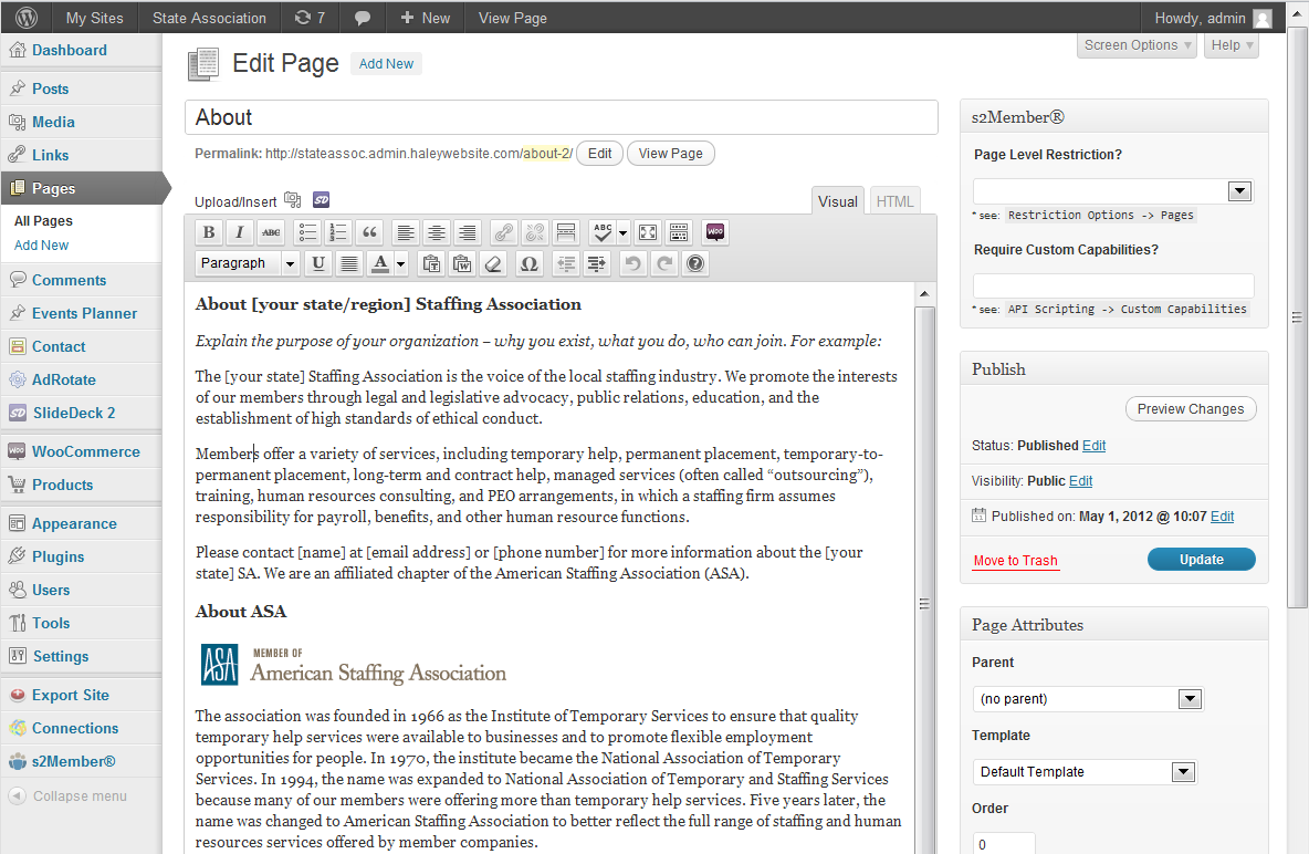 Basic page formatting in WordPress Similar to many popular word processing applications, you can change the format of text by selecting one or more characters and clicking on the appropriate