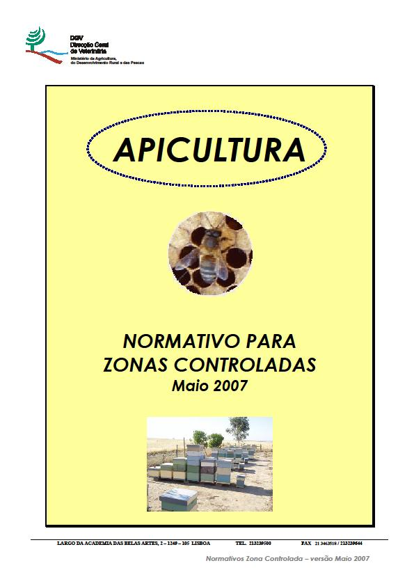 º 917/2004, of 29 April, and include visits to apiaries, collection of samples for laboratory analysis and varroosis treatment. These organizations also include those responsible for controlled zones.