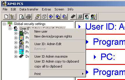 6 Editing user lists 6.3.1 User Using the right mouse button, click on a user in the navigation tree (e.g. User ID: Admin), and you will then have the following function options.