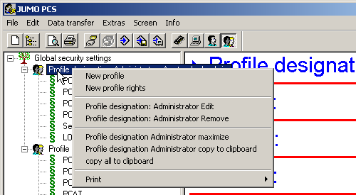 6 Editing user lists 6.4.1 Profiles Using the right mouse button, click on a profile in the navigation tree (e.g. Profile name: Administrator), and you will then have the following function options.
