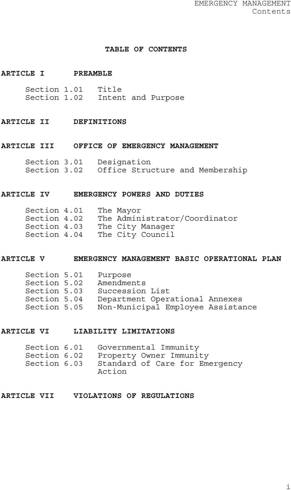 04 The Mayor The Administrator/Coordinator The City Manager The City Council ARTICLE V EMERGENCY MANAGEMENT BASIC OPERATIONAL PLAN Section 5.01 Section 5.02 Section 5.03 Section 5.04 Section 5.