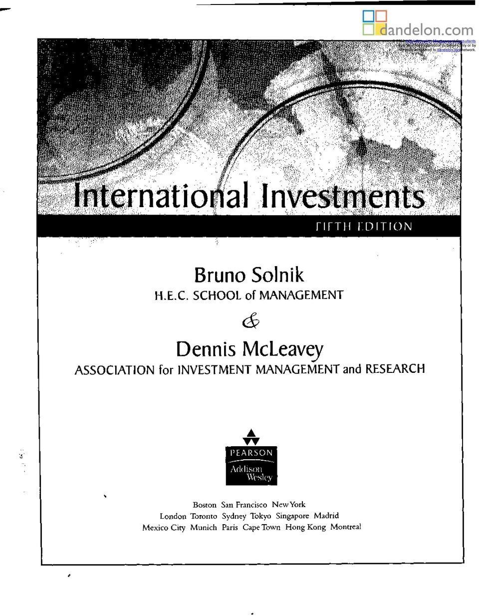 SCHOOL of MANAGEMENT Dennis McLeavey ASSOCIATION for INVESTMENT MANAGEMENT and RESEARCH PEARSON Addison