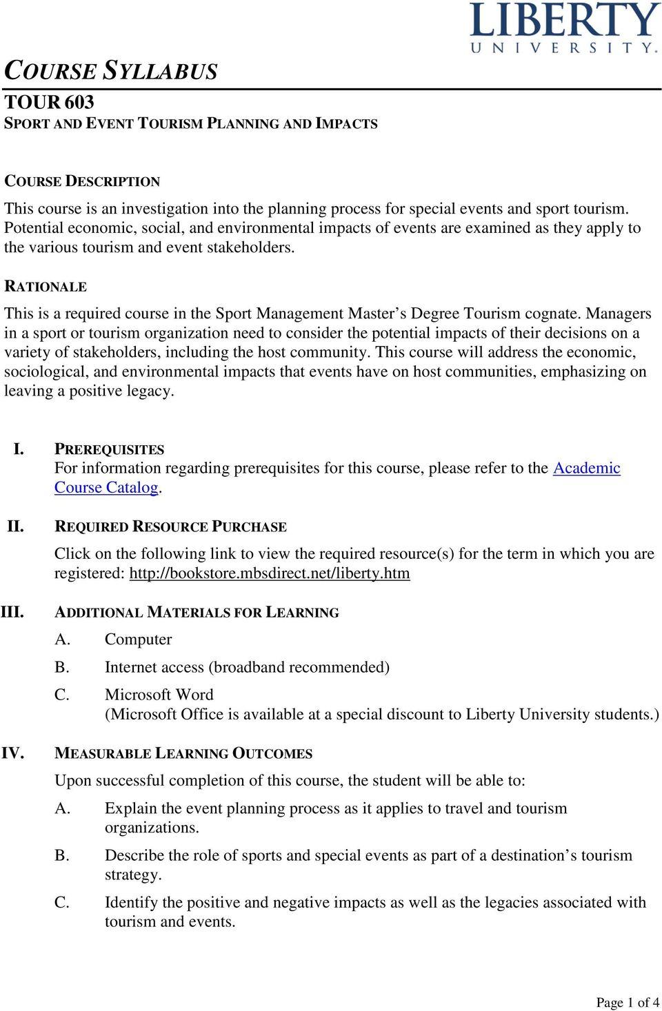 RATIONALE This is a required course in the Sport Management Master s Degree Tourism cognate.