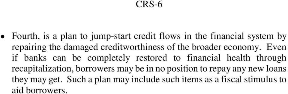 damaged creditworthiness of the broader economy.