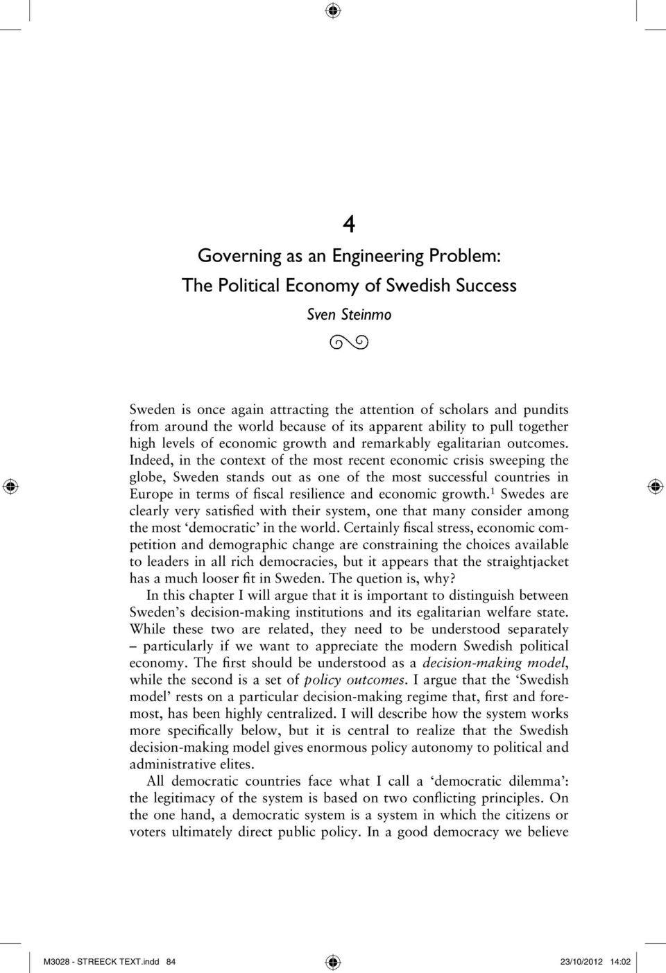 one polity many countries economic growth This paper traces the role of technology in economic growth and  for many developing countries to  east asian countries for two main reasons one relates.