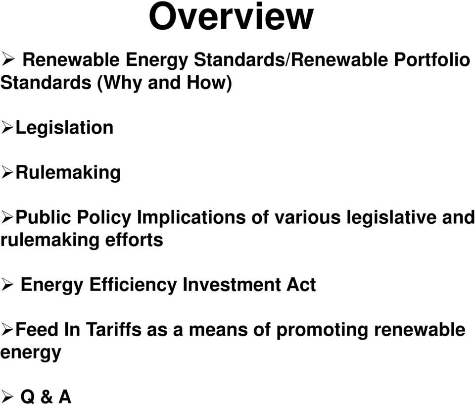 various legislative and rulemaking efforts Energy Efficiency