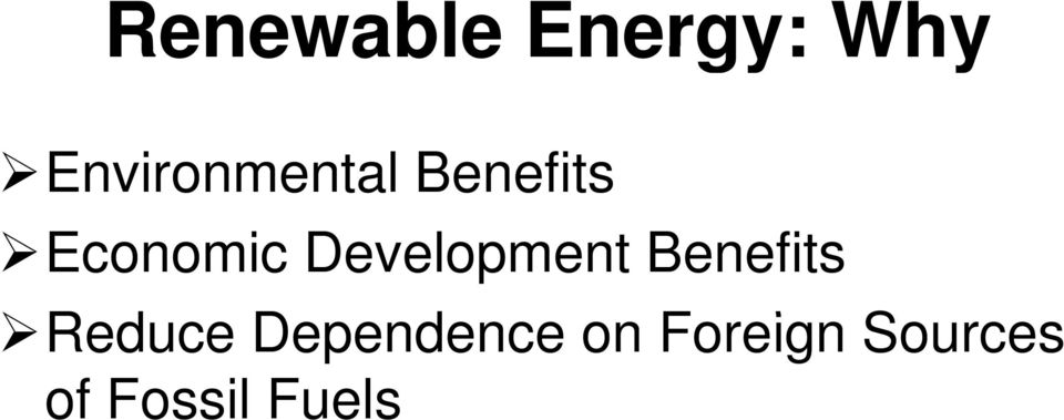 Development Benefits Reduce d