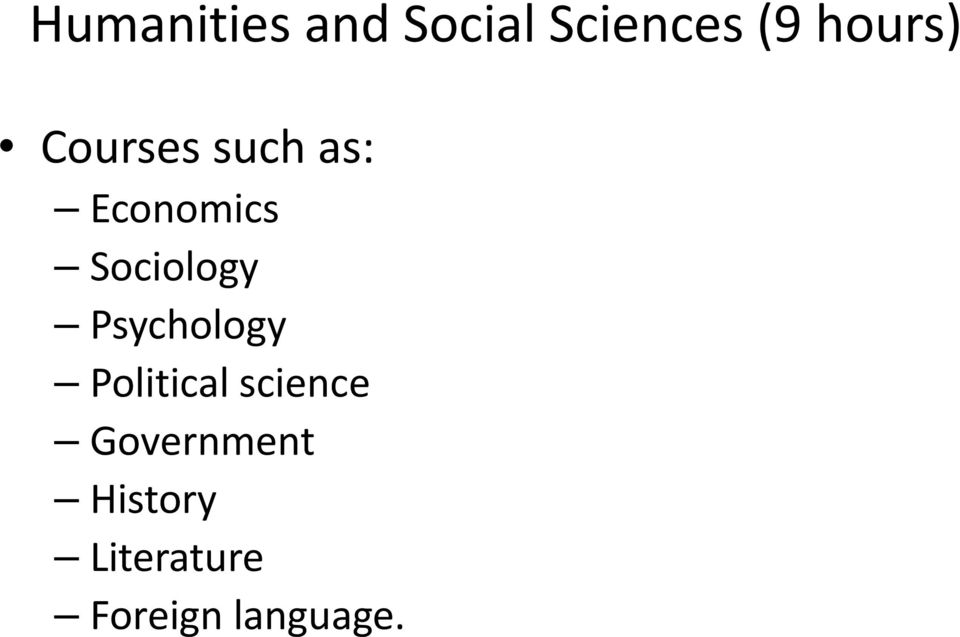 Sociology Psychology Political science