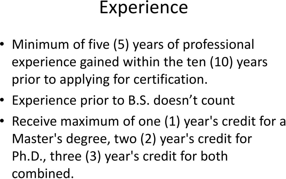 S. doesn t count Receive maximum of one (1) year's credit for a Master's