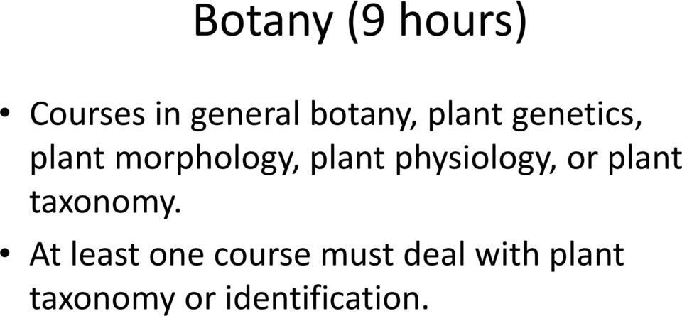 physiology, or plant taxonomy.