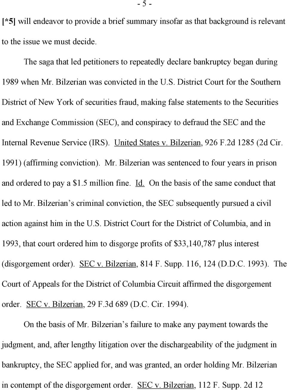 District Court for the Southern District of New York of securities fraud, making false statements to the Securities and Exchange Commission (SEC), and conspiracy to defraud the SEC and the Internal