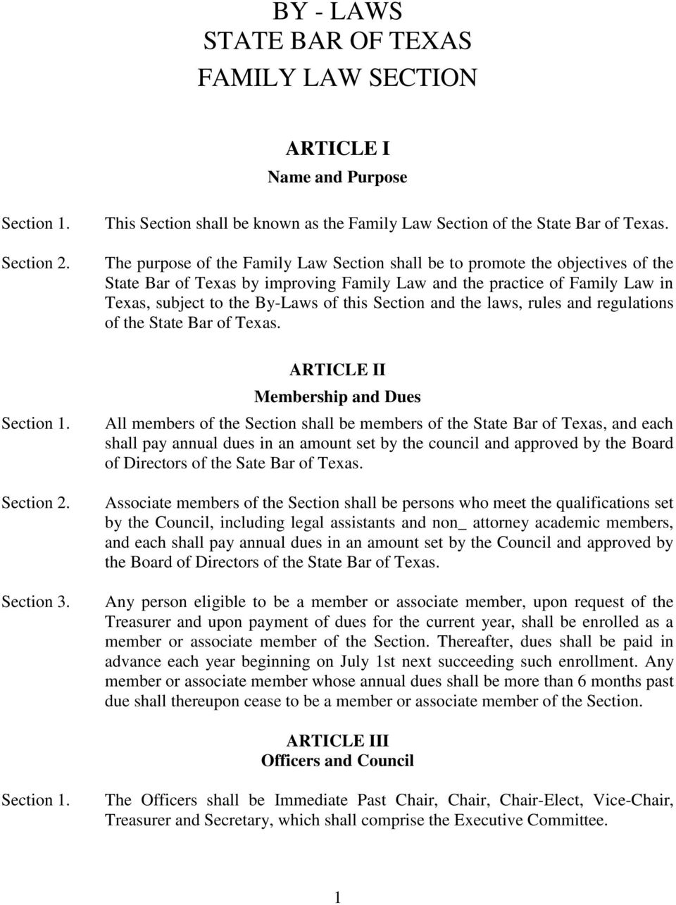 Section and the laws, rules and regulations of the State Bar of Texas.