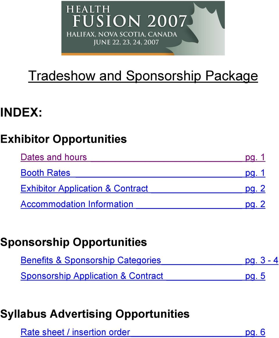 2 Sponsorship Opportunities Benefits & Sponsorship Categories pg.