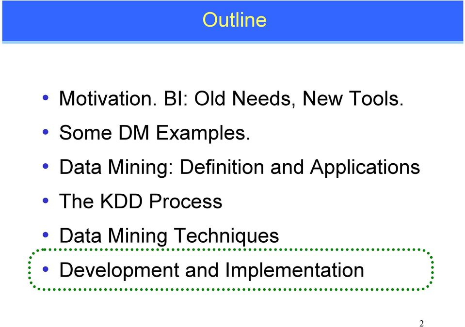Data Mining: Definition and Applications