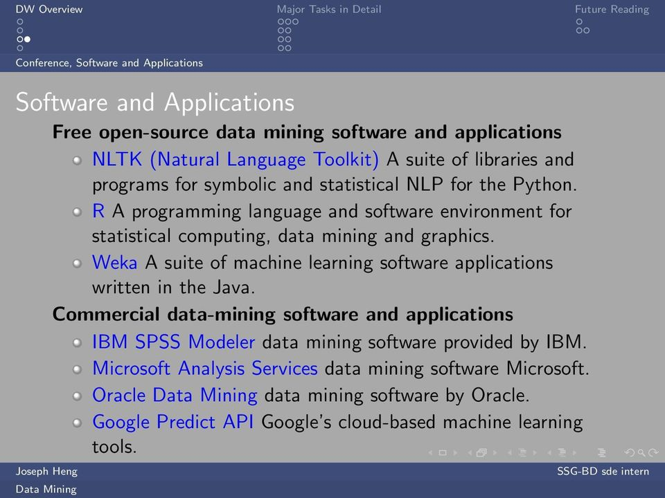 R A programming language and software environment for statistical computing, data mining and graphics.