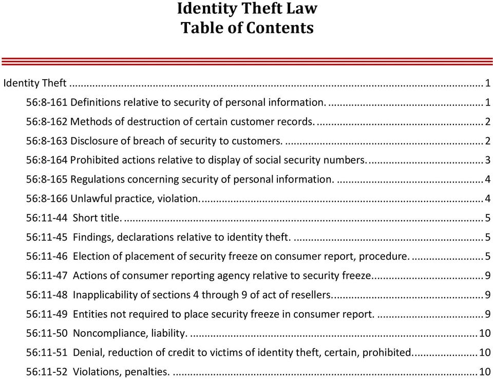 ... 3 56:8-165 Regulations concerning security of personal information.... 4 56:8-166 Unlawful practice, violation.... 4 56:11-44 Short title.