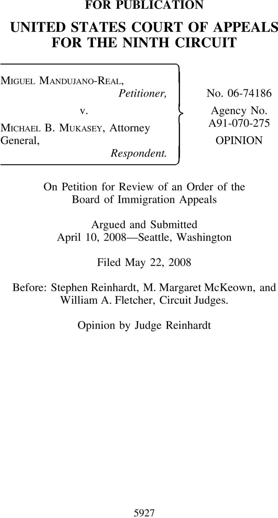 On Petition for Review of an Order of the Board of Immigration Appeals Argued and Submitted April 10, 2008 Seattle,