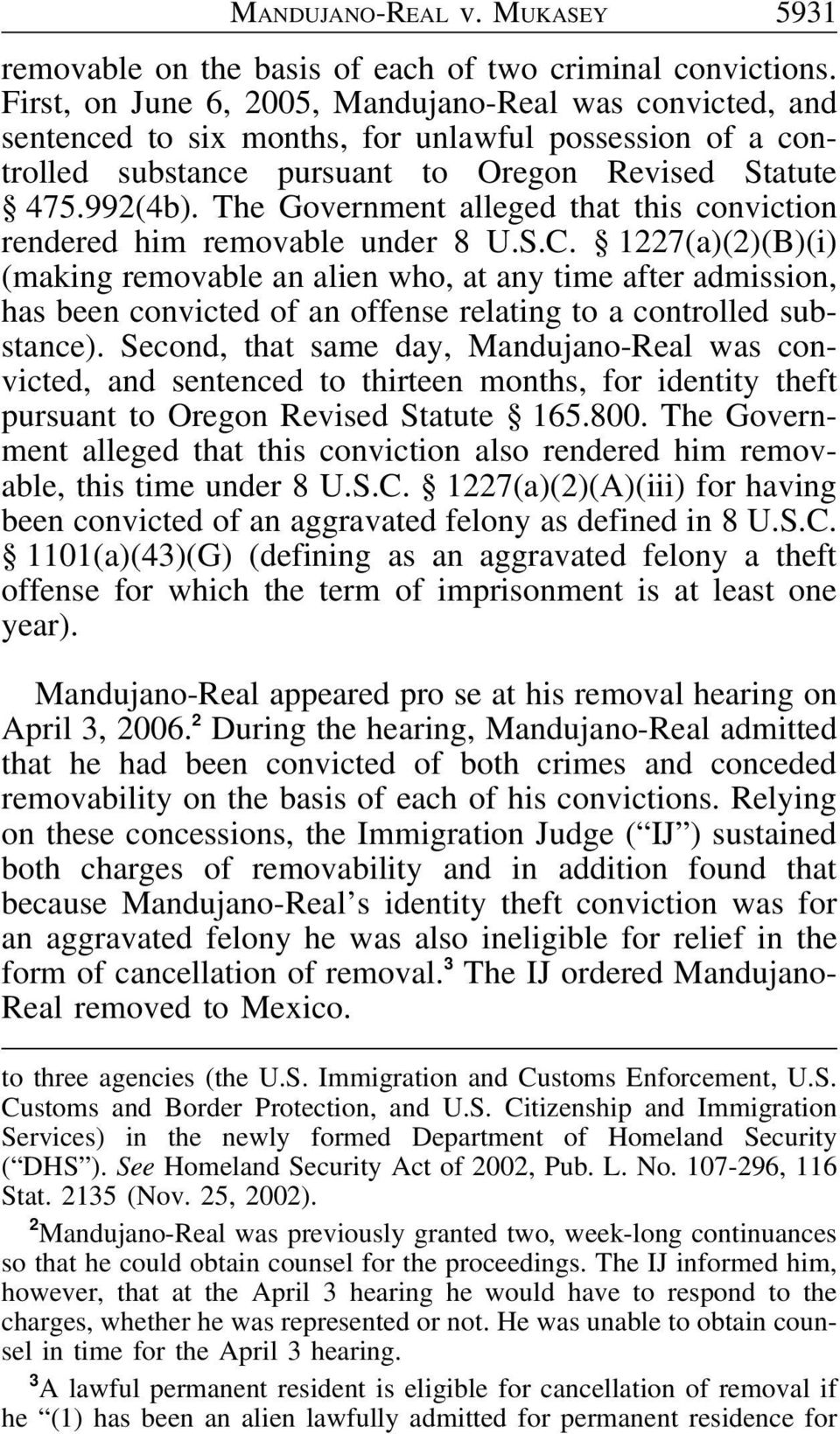 The Government alleged that this conviction rendered him removable under 8 U.S.C.