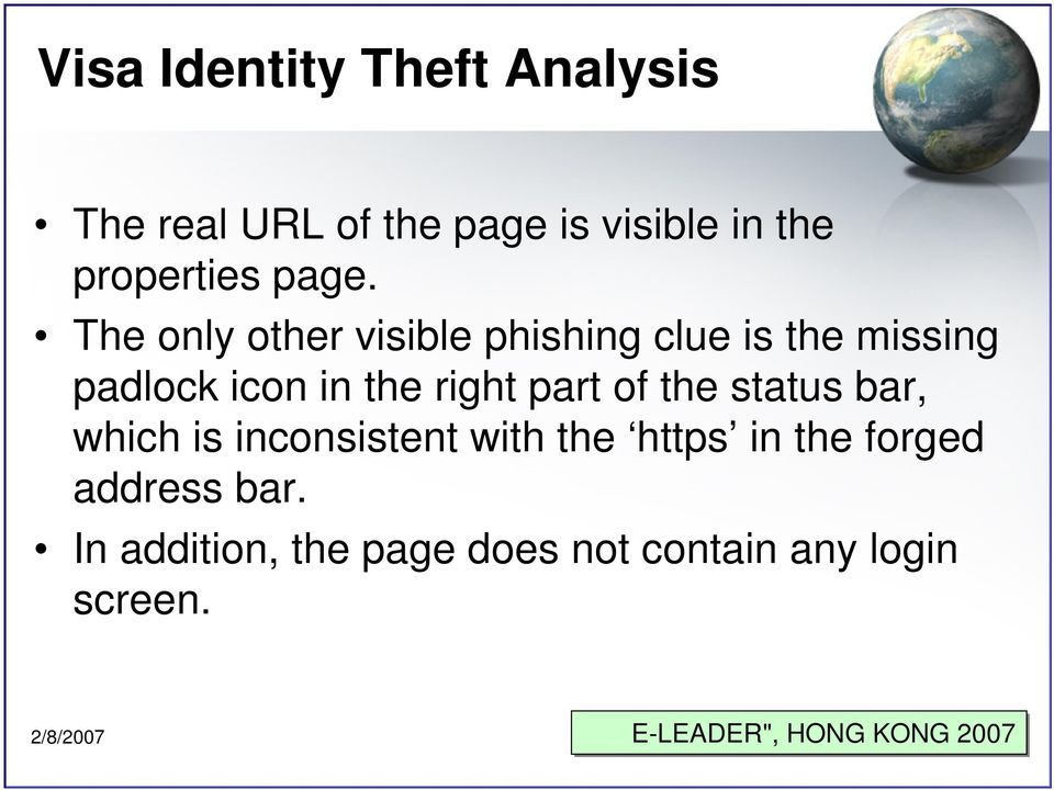 The only other visible phishing clue is the missing padlock icon in the right