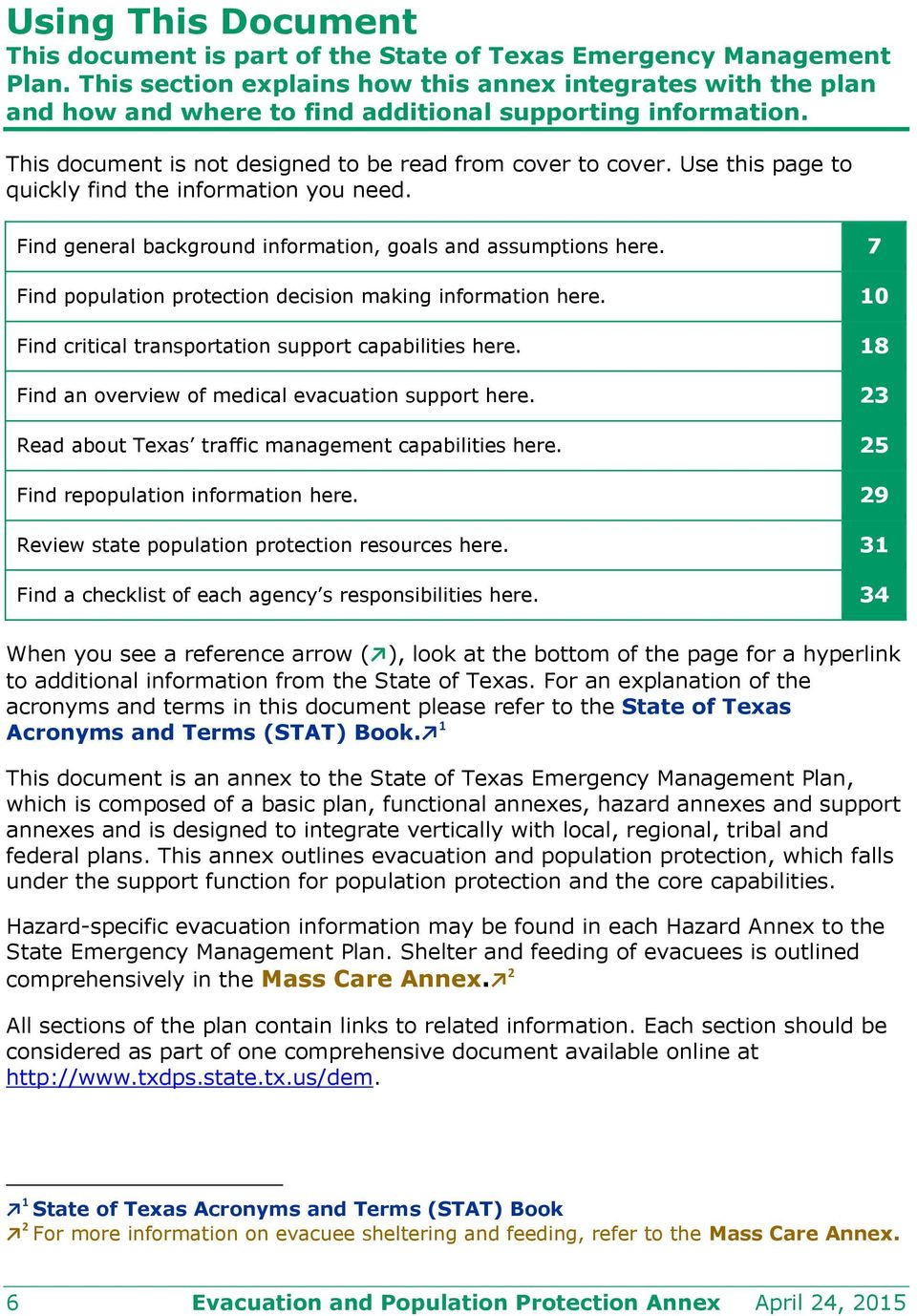 Use this page to quickly find the information you need. Find general background information, goals and assumptions here. 7 Find population protection decision making information here.