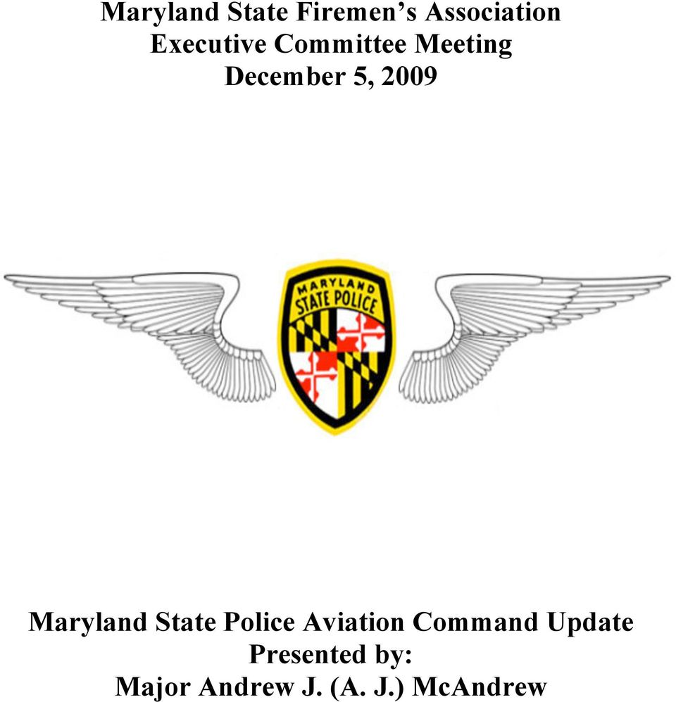 2009 Maryland State Police Aviation Command