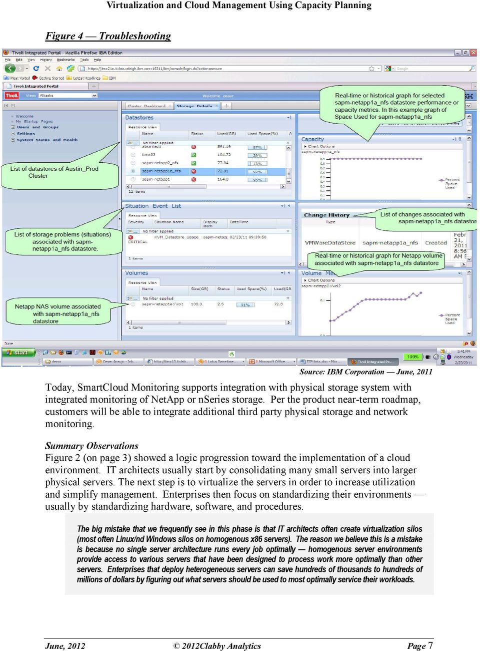 Summary Observations Figure 2 (on page 3) showed a logic progression toward the implementation of a cloud environment.